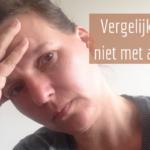 Blog Coach by Kirsten Vergelijk jezelf niet met anderen