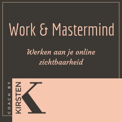 Work & Mastermind